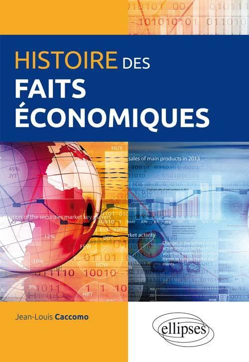 HISTOIRE DES FAITS ECONOMIQUES