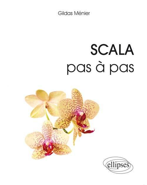 SCALA PAS A PAS
