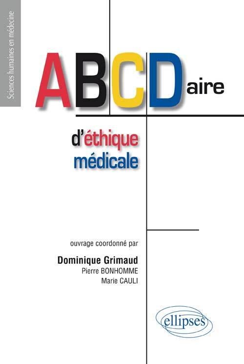 ABCDAIRE D ETHIQUE MEDICALE
