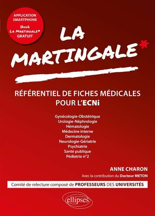 LA MARTINGALE - GYNECOLOGIE-OBSTETRIQUE, UROLOGIE-NEPHROLOGIE, HEMATOLOGIE, MEDECINE INTERNE, DERMAT