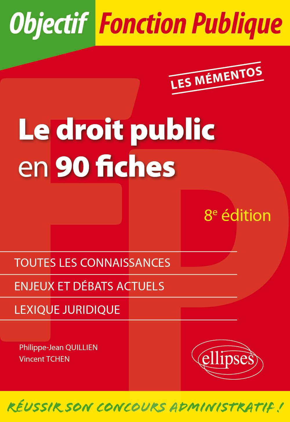 LE DROIT PUBLIC EN 90 FICHES - 8E EDITION