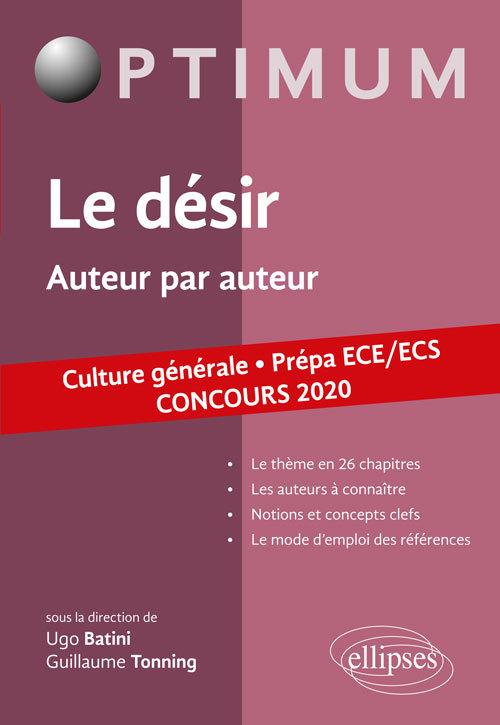 LE DESIR. AUTEUR PAR AUTEUR. CULTURE GENERALE. PREPA ECE/ECS. CONCOURS 2020