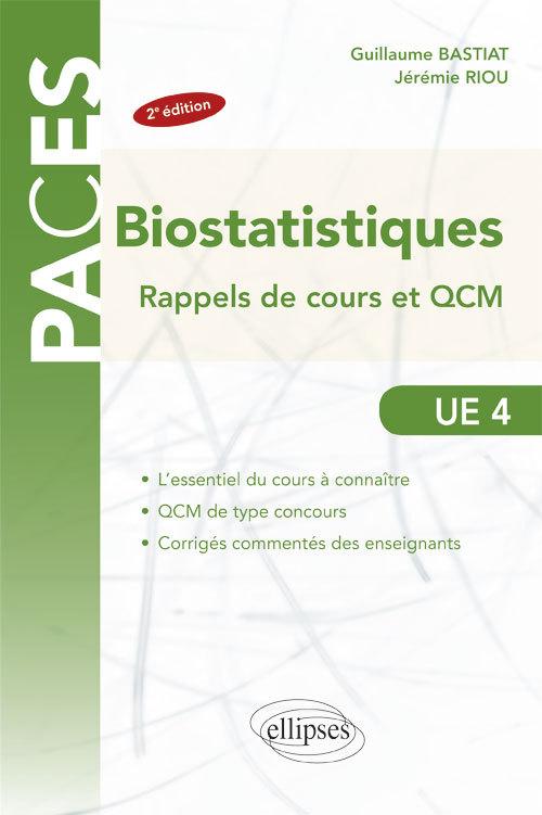 UE4 - BIOSTATISTIQUES  RAPPELS DE COURS ET QCM - 2E EDITION