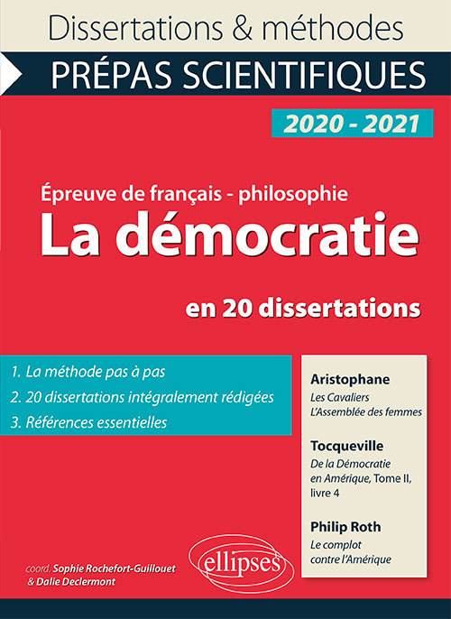 LA DEMOCRATIE EN 20 DISSERTATIONS. ARISTOPHANE, LES CAVALIERS, L'ASSEMBLEE DES FEMMES - TOCQUEVILLE,