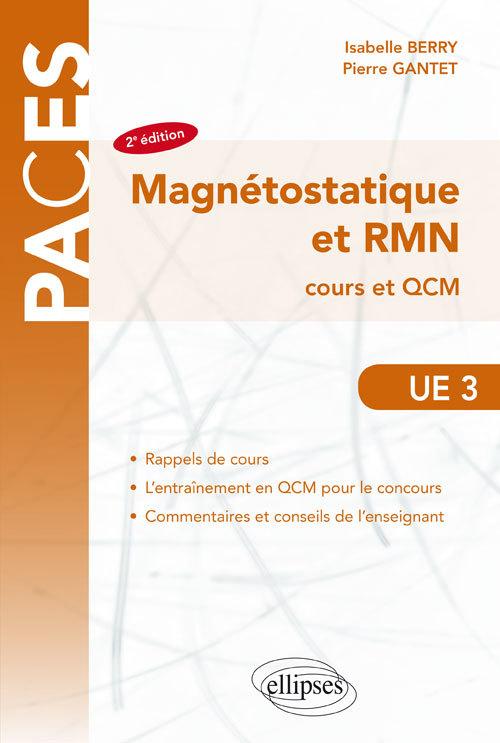 MAGNETOSTATIQUE ET RMN COURS ET QCM UE3 2E EDITION