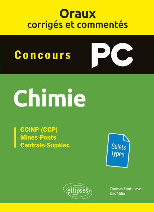 ORAUX CORRIGEES ET COMMENTES DE CHIMIE PC