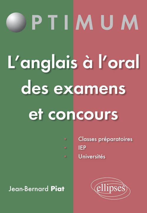 L ANGLAIS A L ORAL DES EXAMENS ET CONCOURS
