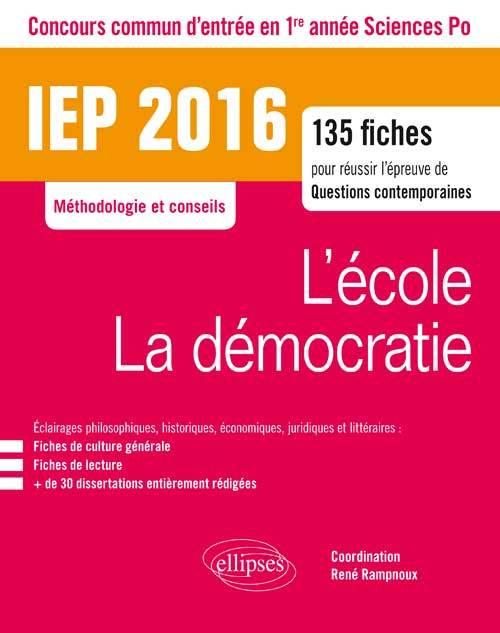 IEP 2016 135 FICHES POUR REUSSIR L'EPREUVE DE QUESTION CONTEMPORAINE - ENTREE EN 1RE ANNEE - L'ECOLE