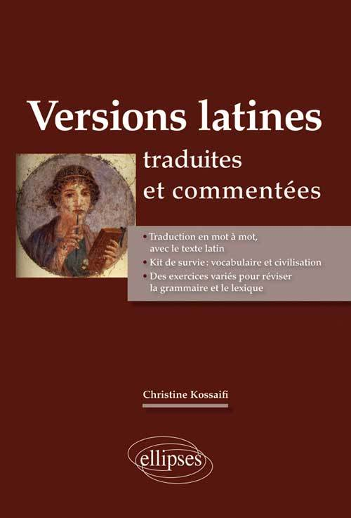 VERSIONS LATINES TRADUITES ET COMMENTEES