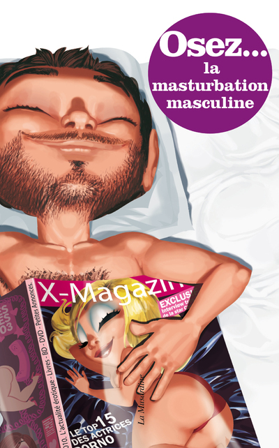 OSEZ LA MASTURBATION MASCULINE