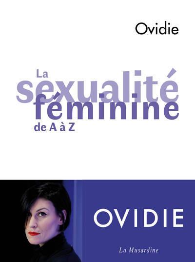 LA SEXUALITE FEMININE DE A A Z