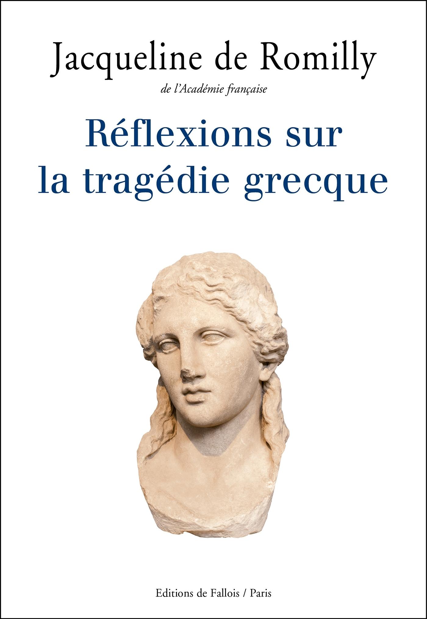 REFLEXIONS SUR LA TRAGEDIE GRECQUE