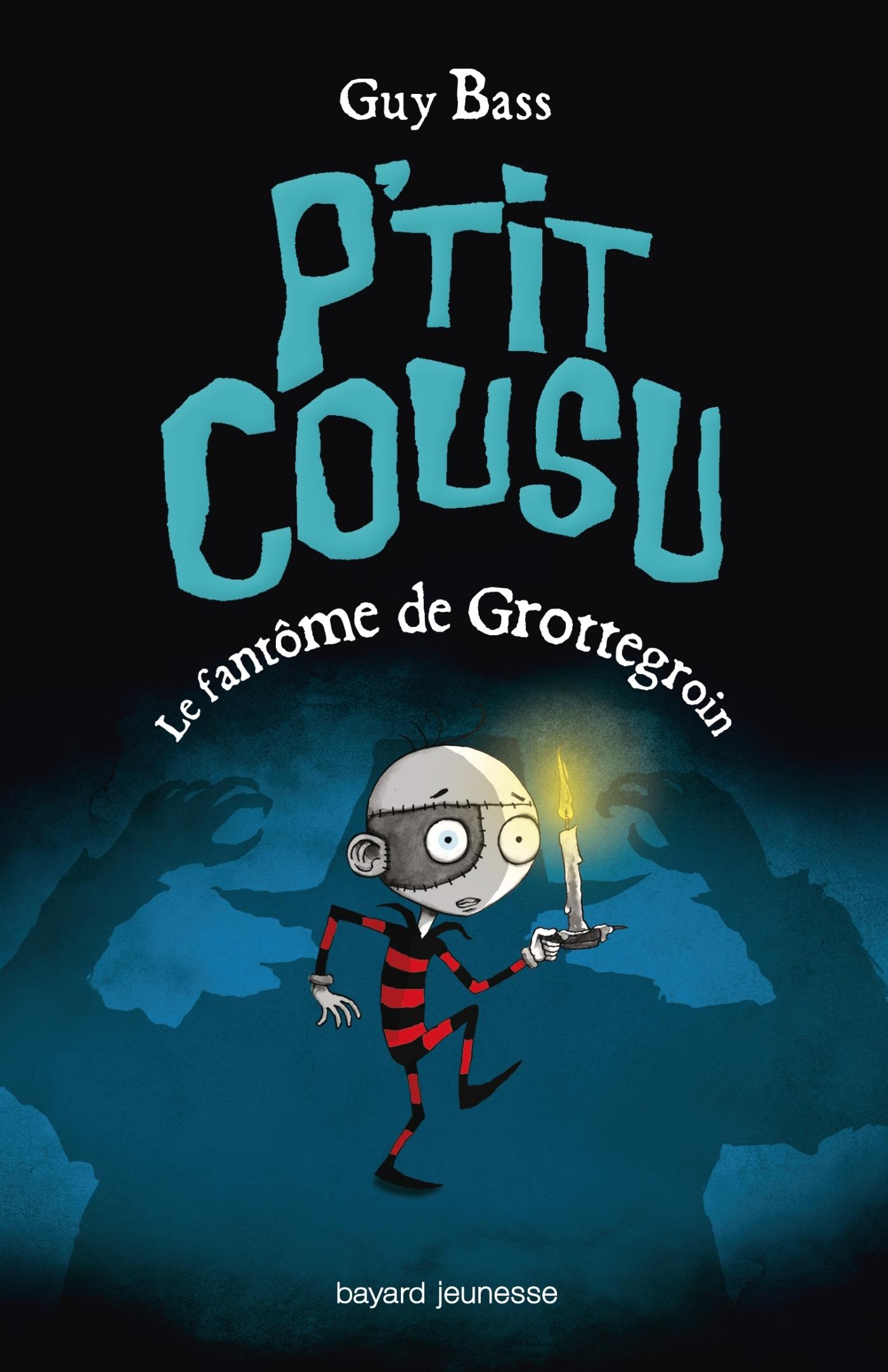 P'TIT COUSU, TOME 03 - LE FANTOME DE GROTTEGROIN