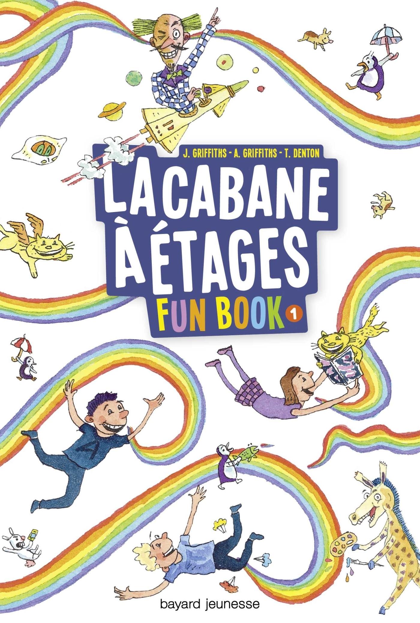 FUN BOOK, TOME 01 - LA CABANE A ETAGES LE FUN BOOK
