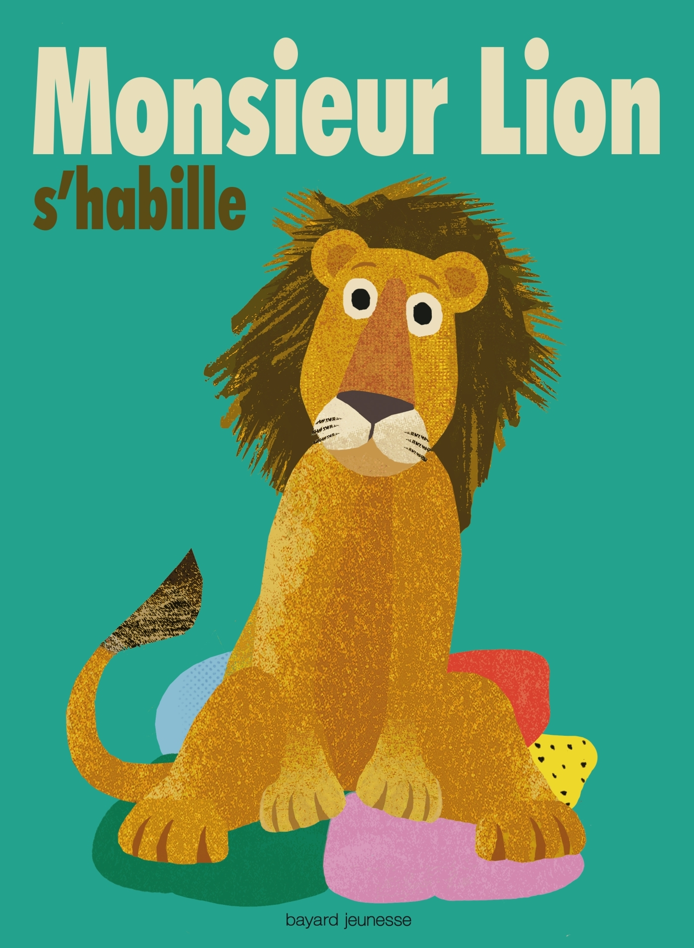 MONSIEUR LION S'HABILLE