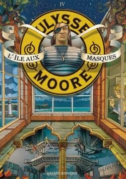 ULYSSE MOORE, TOME 04