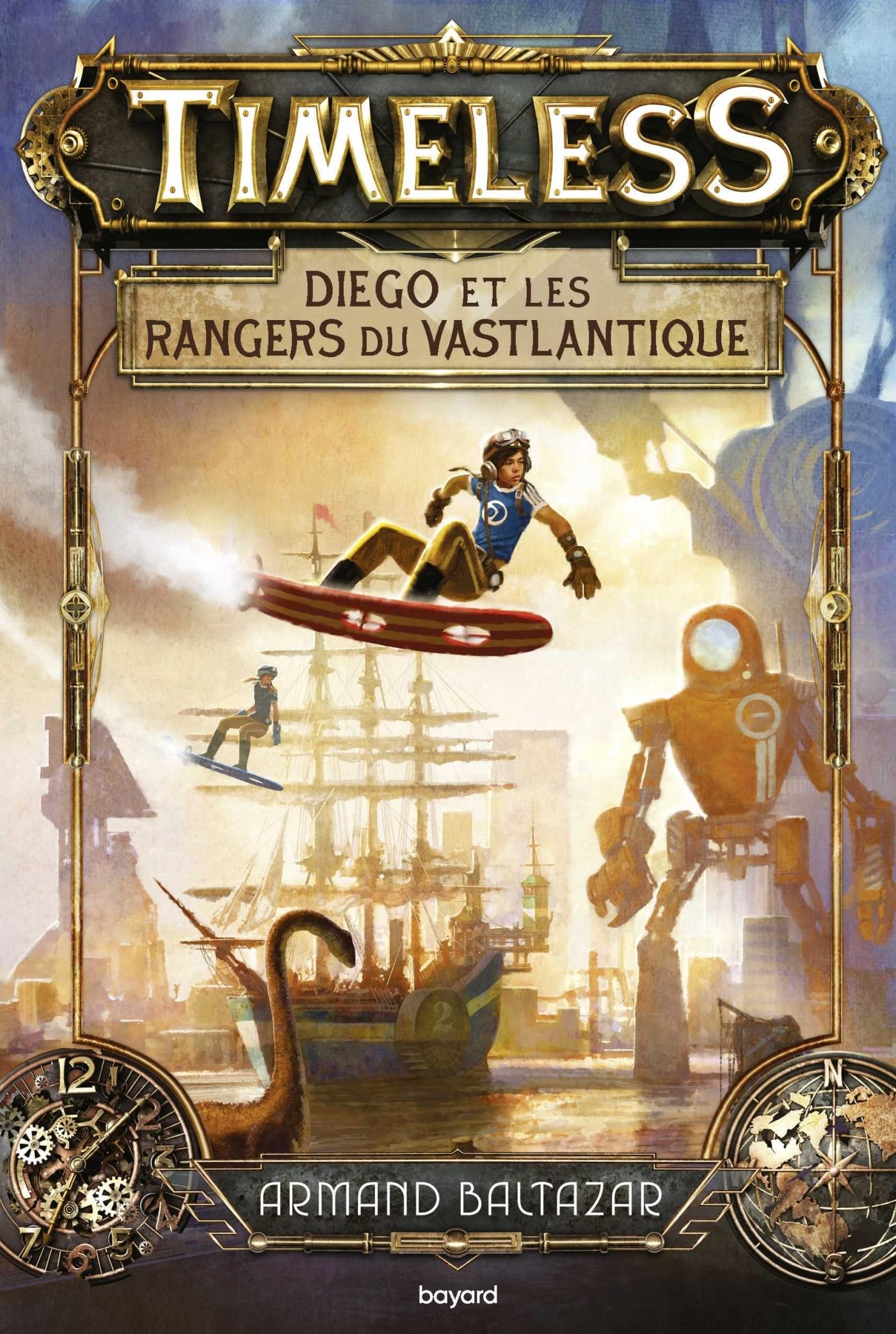 TIMELESS, TOME 01 - LES RANGERS DU VASTLANTIQUE