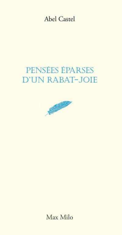 PENSEES EPARSES D'UN RABAT-JOIE