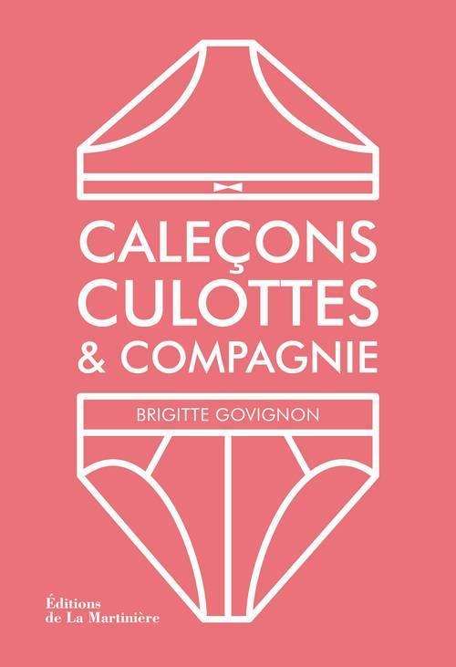 CALECONS, CULOTTES ET COMPAGNIE