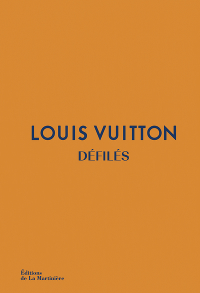 LOUIS VUITTON DEFILES