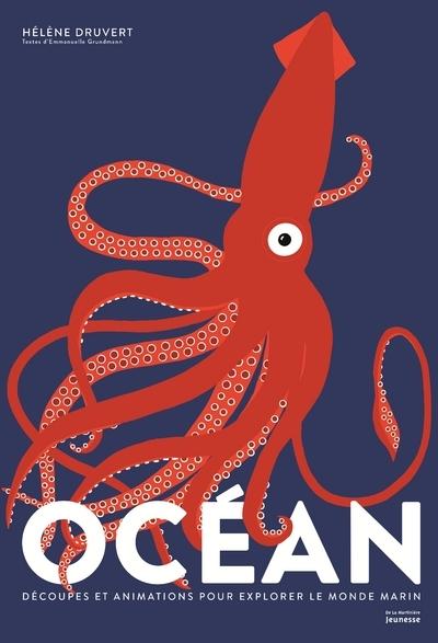 OCEAN - DECOUPES ET ANIMATIONS POUR EXPLORER LE MONDE MARIN
