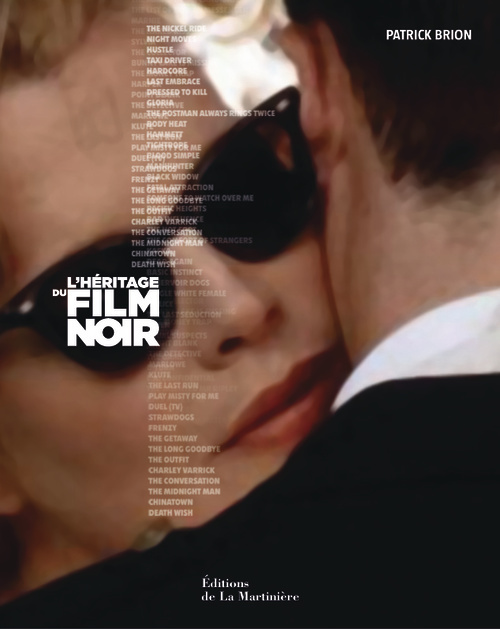HERITAGE DU FILM NOIR (L')