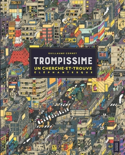 TROMPISSIME - UN CHERCHE-ET-TROUVE ELEPHANTESQUE