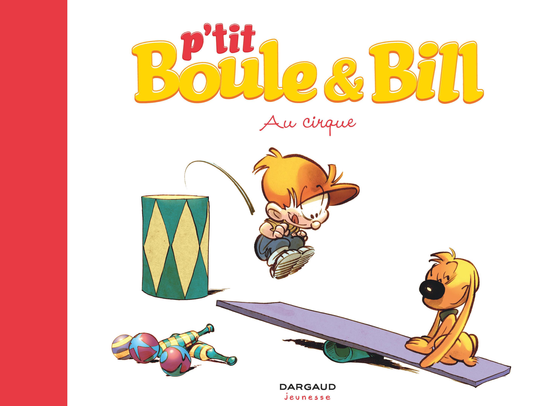 P'TIT BOULE & BILL T6 - BOULE ET BILL PETIT FORMAT