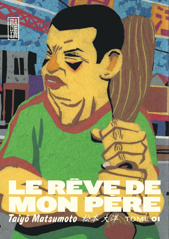 LE REVE DE MON PERE, TOME 1