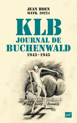 K.L.B. JOURNAL DE BUCHENWALD (1943-1945)