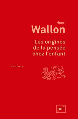 ORIGINES DE LA PENSEE CHEZ L'ENFANT (3ED) (LES)