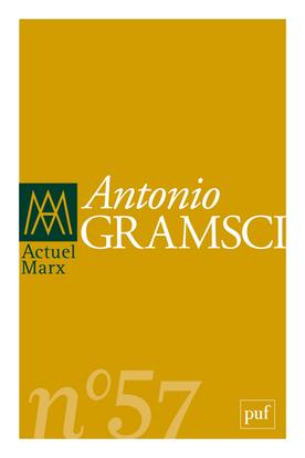 ACTUEL MARX 2015 N 57 - GRAMSCI