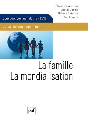 IEP 2015 LA FAMILLE - LA MONDIALISATION.