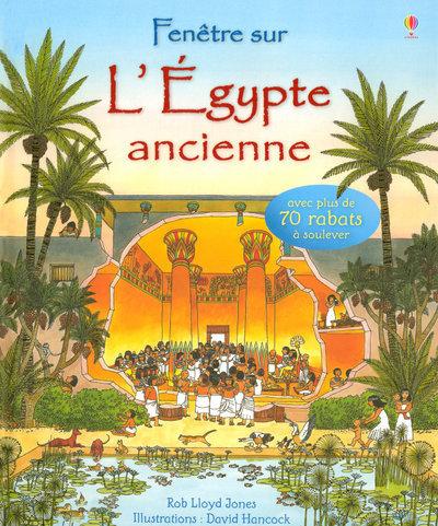FENETRE SUR - L'EGYPTE ANCIENNE