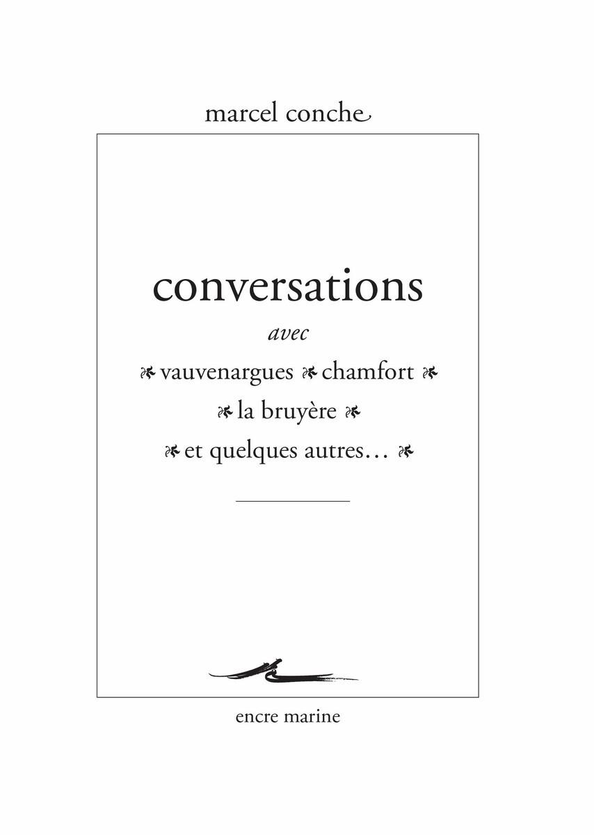 CONVERSATIONS AVEC VAUVENARGUES