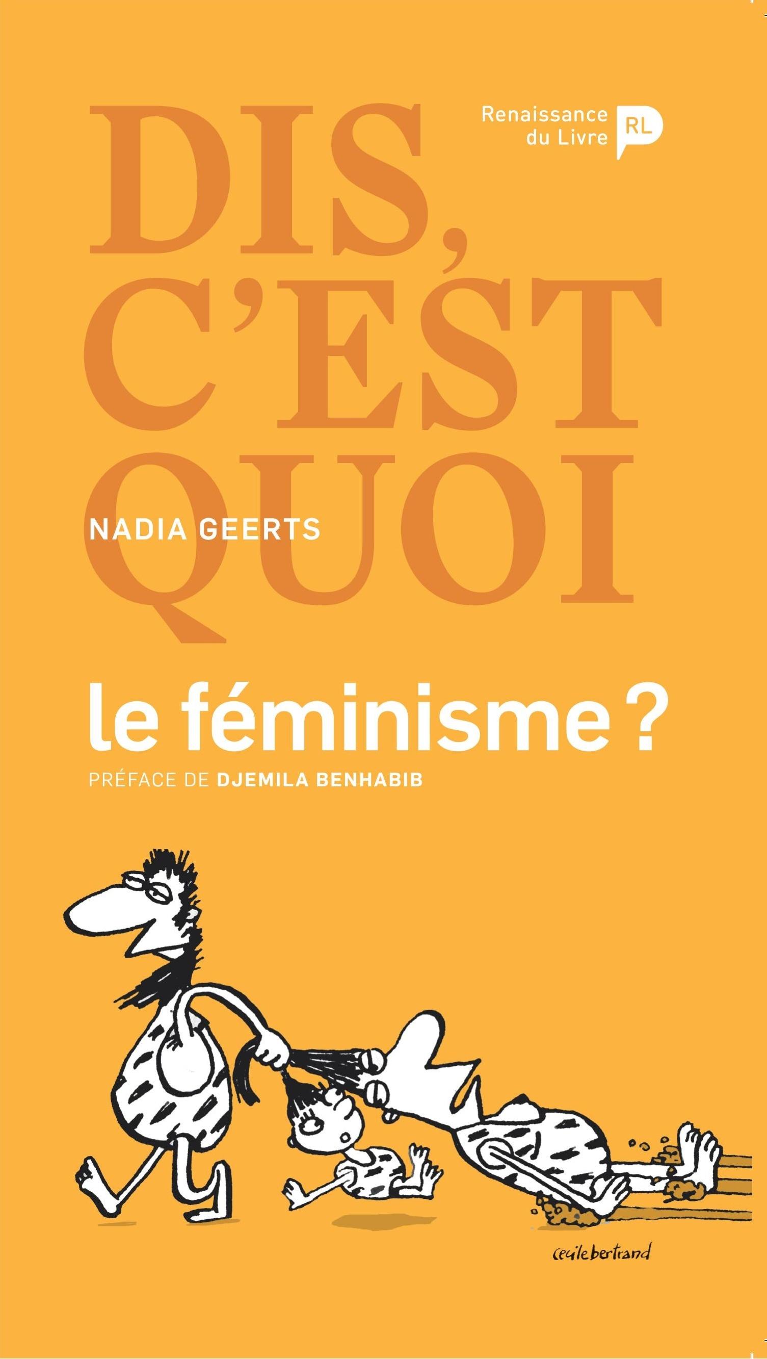 DIS, C EST QUOI LE FEMINISME ?