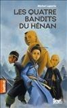 QUATRE BANDITS DU HENAN (LES)