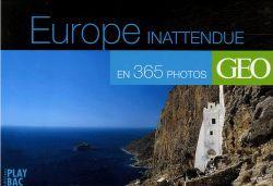 CALENDRIER GEO EUROPE INATTENDUE EN 365 PHOTOS