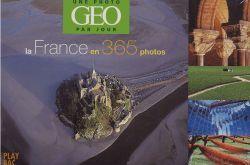 CALENDRIER GEO - LA FRANCE EN 365 PHOTOS