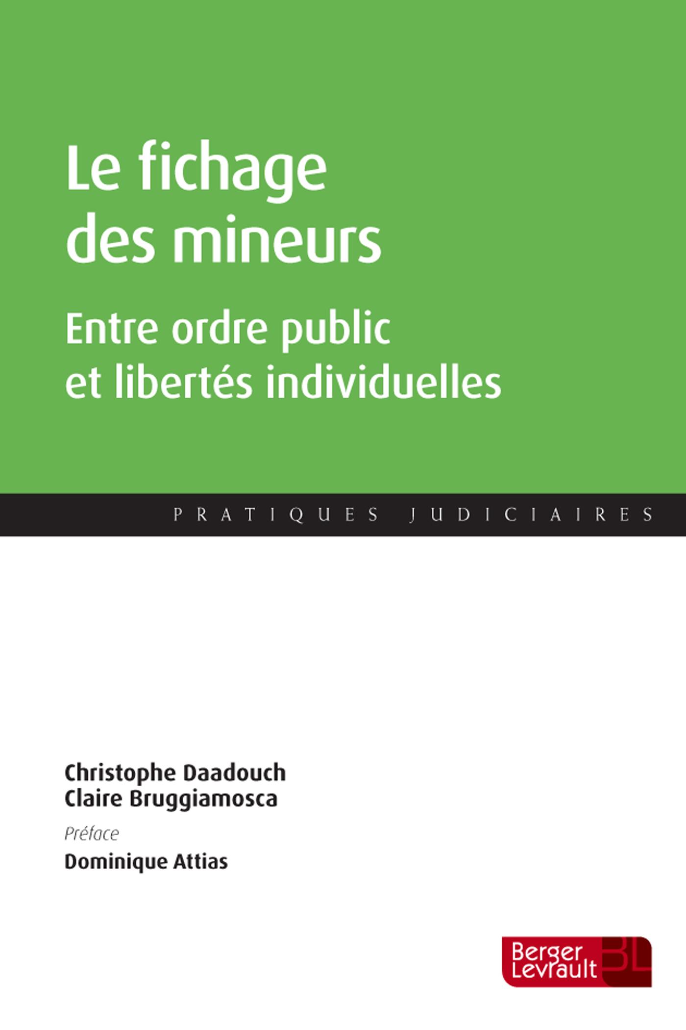 LE FICHAGE DES MINEURS - ENTRE ORDRE PUBLIC ET LIBERTES INDIVIDUELLES
