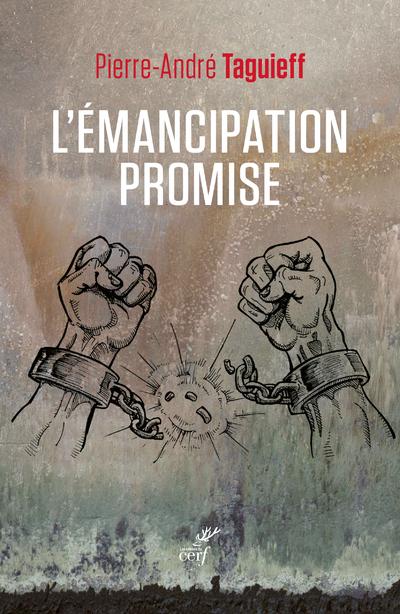 L'EMANCIPATION PROMISE