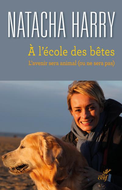 A L'ECOLE DES BETES - L'AVENIR SERA ANIMAL (OU NE SERA PAS)
