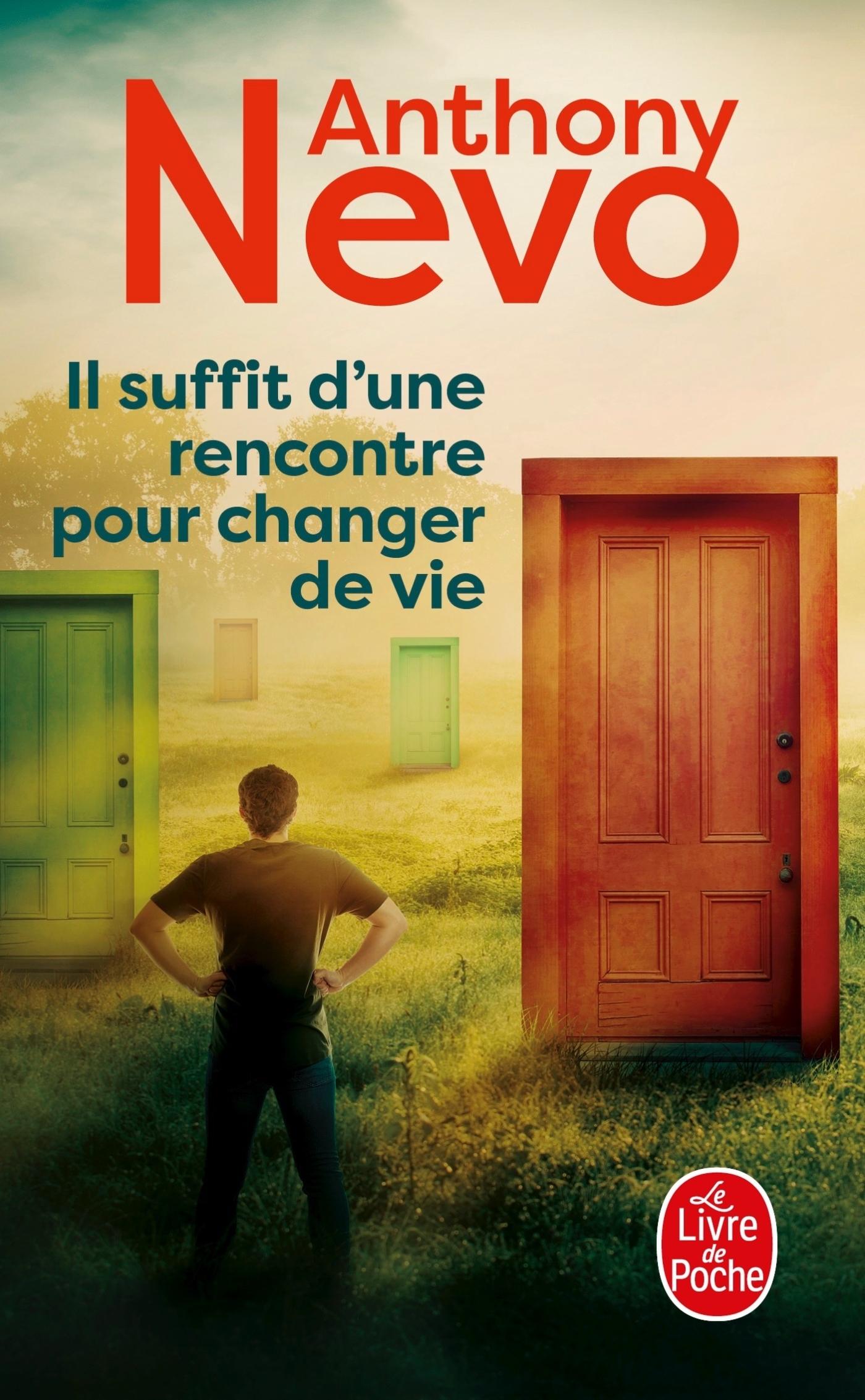 IL SUFFIT D'UNE RENCONTRE POUR CHANGER DE VIE