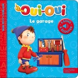 OUI-OUI / MES PETITS LIVRES SONS - LE GARAGE