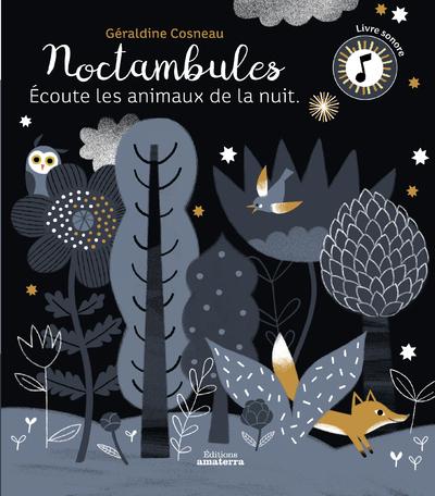 NOCTAMBULES ECOUTE LES ANIMAUX DE LA NUIT