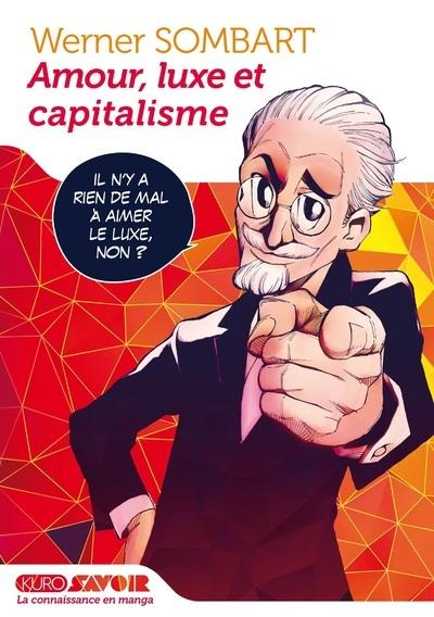 AMOUR, LUXE ET CAPITALISME