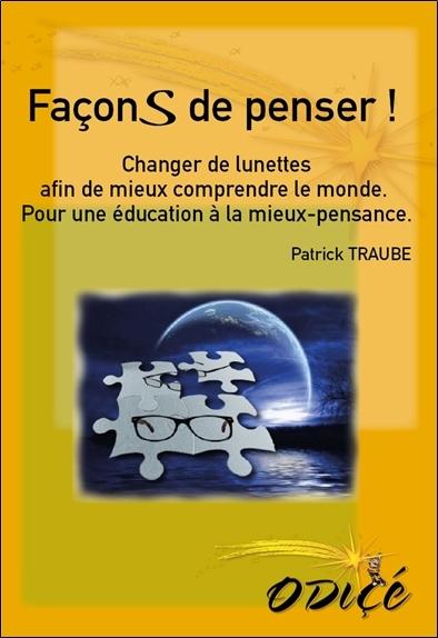FACONS DE PENSER ! - CHANGER DE LUNETTES