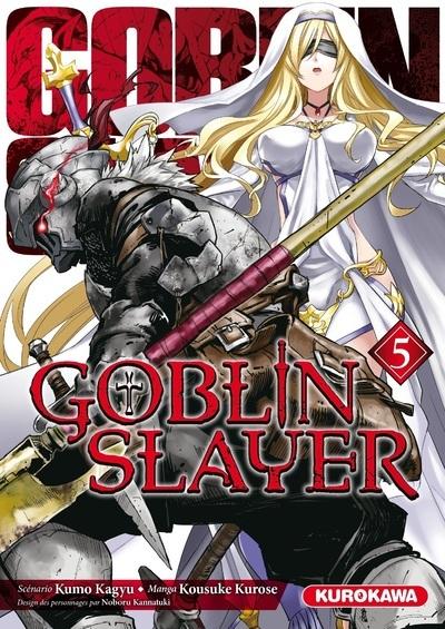 GOBLIN SLAYER - TOME 5 - VOLUME 05