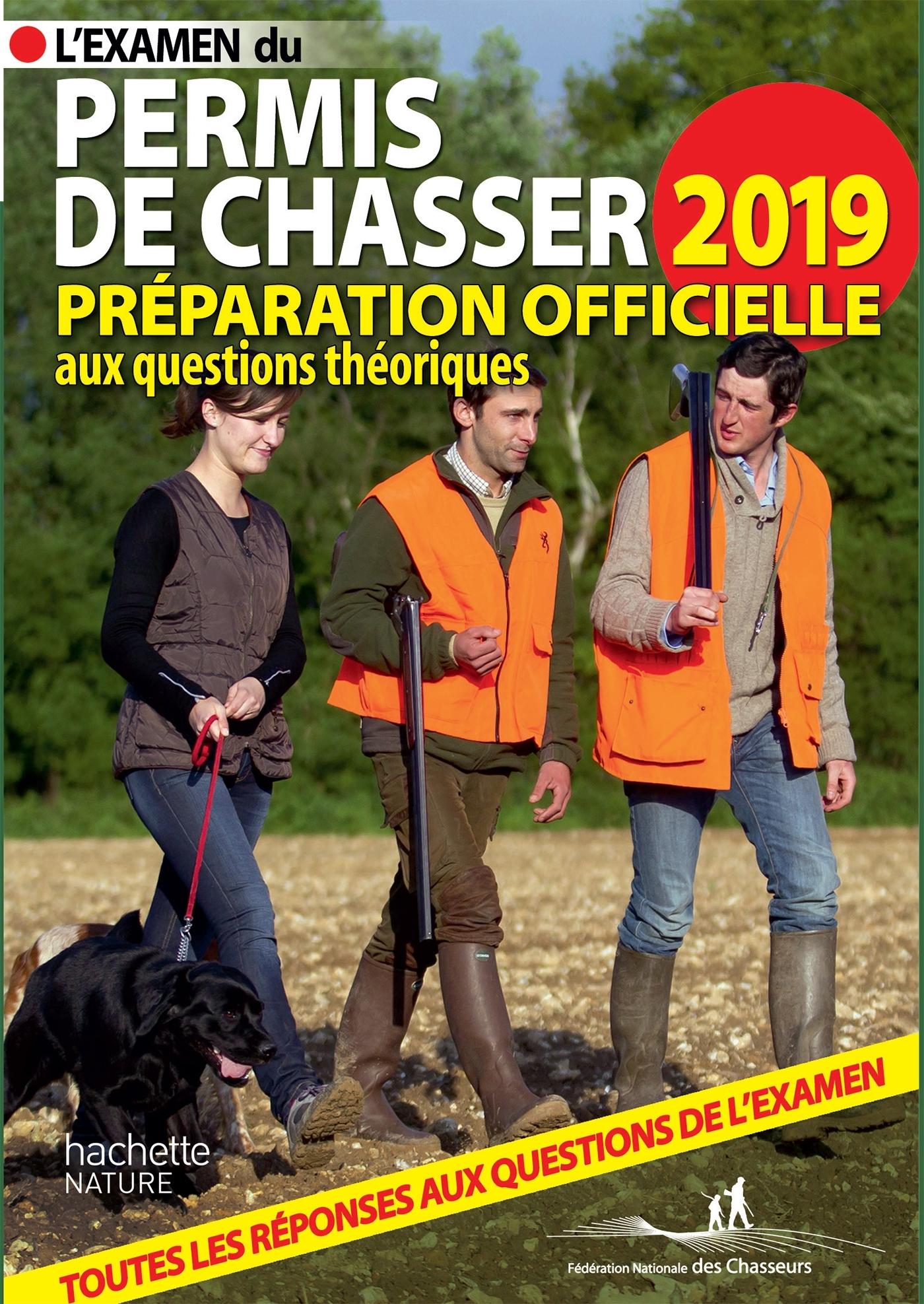 PERMIS DE CHASSER 2019