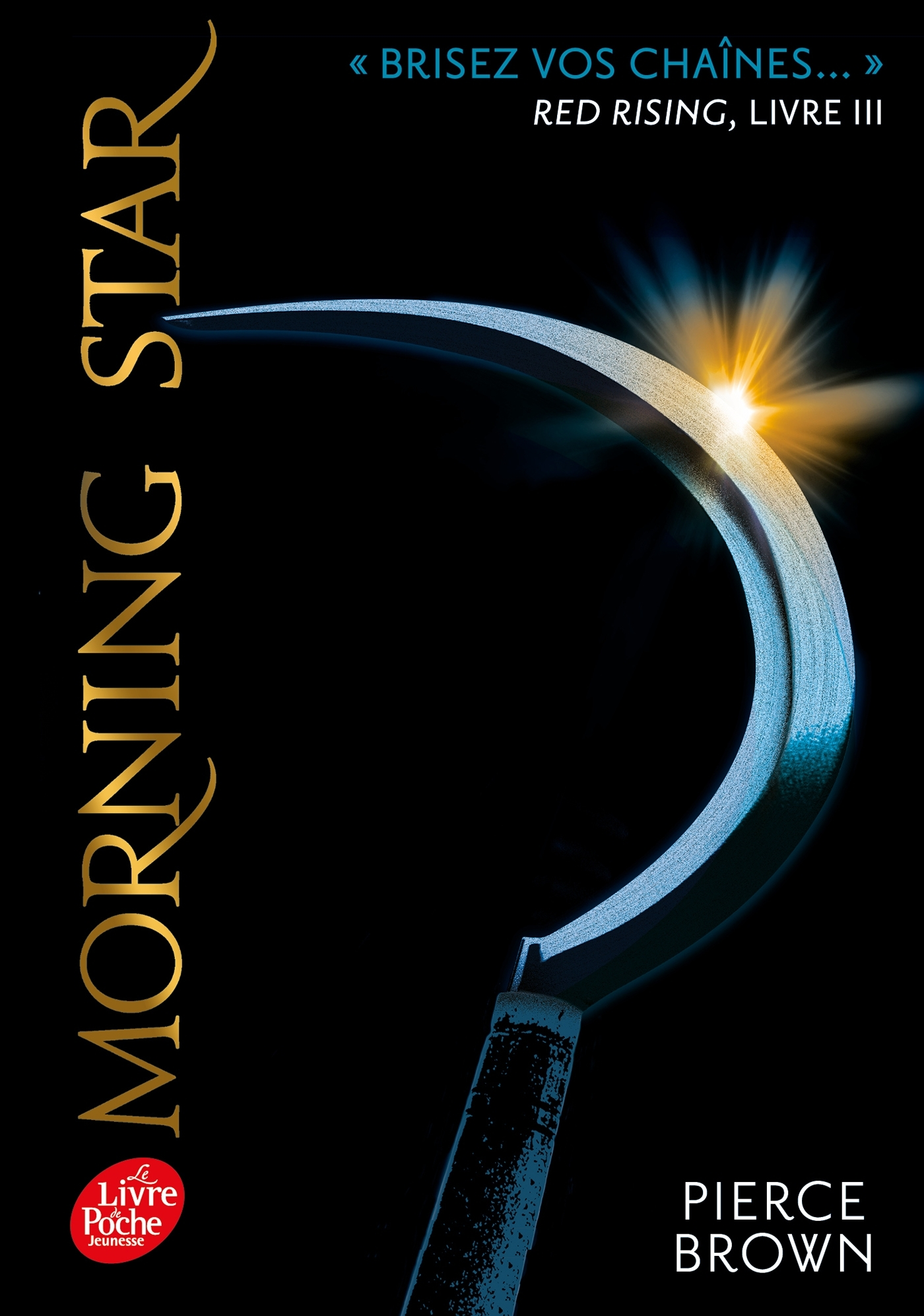 RED RISING - T03 - RED RISING - LIVRE 3 - MORNING STAR